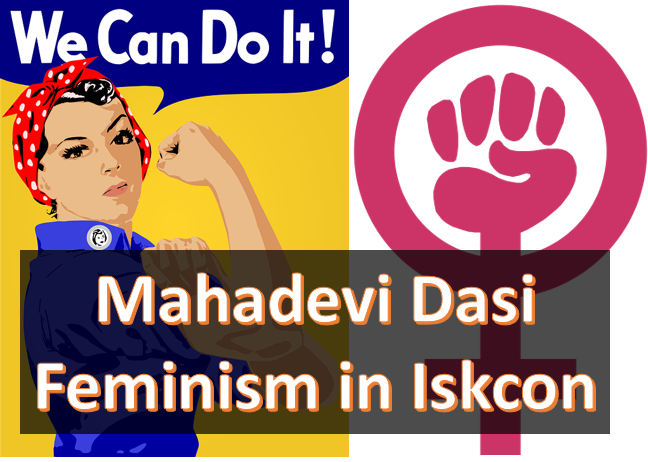 Mahadevi Dasi's Feminist Rant Against WMM/BVKSwami