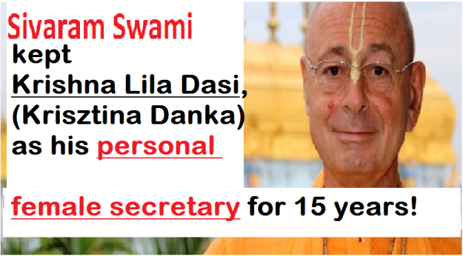 Sivaram Swami's Personal Female Secretary! (for 15 years)