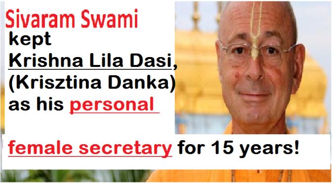 Sivaram Swami's Personal Female Secretary! (for 15 years)