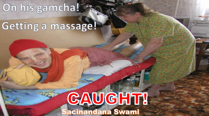 Sacinandana Swami Caught Getting Massaged by a WOMAN!