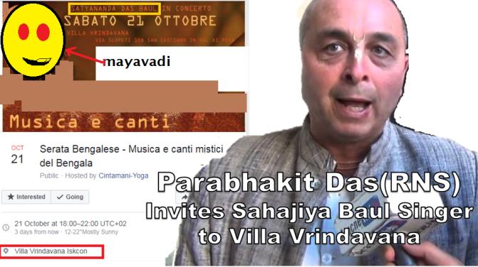 Deviant Parabhakti Das(RNS) Iskcon-Italy Invites Baul Sahajiya for Concert!